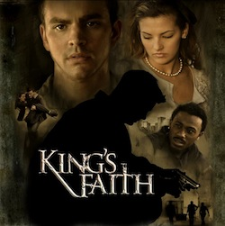 King's Faith Movie Review - Bay Area Mommy